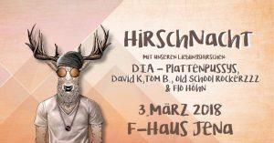 HIRSCHNACHT @ F-Haus | Jena | Thüringen | Deutschland