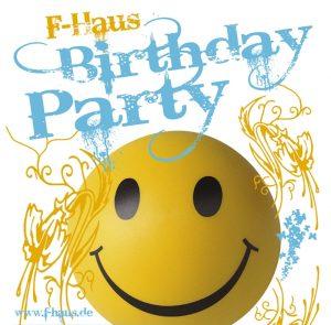 F-Haus Birthday Party - 20 Jahre! @ F-Haus | Jena | Thüringen | Deutschland
