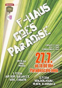 F-Haus goes Paradise - Sommerparty @ Am Paradiescafe | Jena | Thüringen | Deutschland