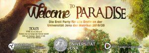Welcome to Paradise - WiWi Ersti Party @ F-Haus | Jena | Thüringen | Deutschland